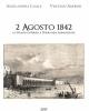 2 agosto 1842 la strada di ferro a torre dellannunziata   angelandrea casale vincenzo amorosi