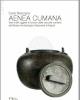 aenea cumanavasi e altri oggetti in bronzo dalle raccolte cumane del museo archeologico nazionale di napoli   carlo rescigno