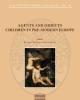 agents and objects children in pre modern europe    acta instituti romani finlandiae 42
