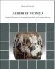 alberi di bronzo  piante in bronzo e in metalli preziosi nellantica grecia   marina castoldi