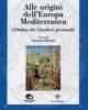 alle origini delleuropa mediterranea lordine dei cavalieri giovanniti    a pellettieri