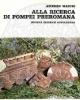 amedeo maiuri alla ricerca di pompei preromana