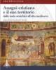 anagni cristiana e il suo territorio dalla tarda antichit allalto medioevo   a cura di vincenzo fiocchi nicolai