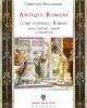 antiqui romani come vivevamo i romani 2021