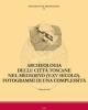 archeologia delle citt toscane nel medioevo v xv secolo fotogrammi di una complessit
