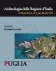 archeologia delle regioni ditalia  puglia    a cura di g ceraudo