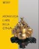 archeologia e arte della cina   a cura di di roberto ciarla