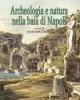 archeologia e natura nella baia di napoli   annamaria  ciarallo