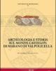 archeologia e storia sul monte castelon di marano di valpolicella   bruno b falezza g