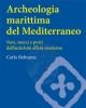 archeologia marittima del mediterraneo  carlo beltrame