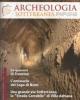 archeologia sotterranea anno 1 n 1 2010   issn 2039 1358