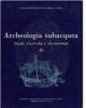 archeologia subacquea vol ii studi ricerche e documenti