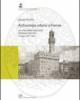 archeologia urbana a firenze lo scavo della terza corte di palazzo vecchio indagini 1997 2006