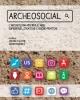 archeosocial larcheologia riscrive il web esperienze strategie e buone pratiche   ac ura di antonia falcone e astrid deredit