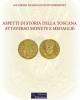 aspetti di storia della toscana attraverso monete e medaglie