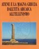 atene e la magna grecia dallet arcaica all ellenismo
