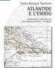 atlantide e lesodo astronomia e archeologia confermano platone e la bibbia   emilio giuseppe spedicato