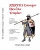 atti del xxxviii 38 convegno di ricerche templari