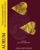 aurum funzioni e simbologie delloro nelle culture del mediterraneo antico   a cura di m tortorelli ghidini