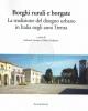 borghi rurali e borgate  la tradizione del disegno urbano in italia negli anni trenta  a cura di gabriele corsani e heleni porfyriou