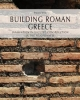 building roman greece innovation in vaulted construction in the peloponnese   paolo  vitti     studia archaeologica 206