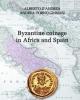 byzantine coinage in africa and spain   alberto dandrea andrea torno ginnasi