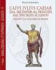 caius iulius caesar dal dictator al princeps augusto e le maschere del potere minima epigraphica et papyrologica separata  5