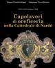 capolavori di oreficeria nella cattedrale di nard   giovanni boraccesi