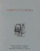 carducci e roma atti del convegno   roma 18 19 novembre 1999   a cura di  cantatore lanzetta roscetti