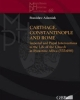 carthage constantinople and rome imperial and papal interventions in the life of the church in byzantine africa 533 698   miscellanea historiae pontificiae 68