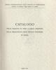 catalogo delle edizioni di testi classici esistenti nelle bibli
