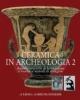 ceramica in archeologia 2  antiche tecniche di lavorazione e moderni metodi di indagine nuova edizione ampliata  ninina cuomo di caprio