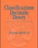 classificazione decimale dewey ridotta e indice relativo edizione 14