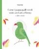 come i pappagalli verdi sono arrivati a roma e altre storie    flavia fabi