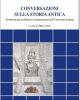 conversazioni sulla storia antica testimoni per un bilancio di generazioni nelluniversit italiana   documenti e studi   61   mario pani