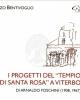 copertina i progetti del tempio di santa rosa a viterbo di arna