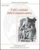 culti e santuari della campania antica    paolo carafa