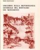 discorso sulla metodologia generale del restauro dei monumenti   piero sanpaolesi