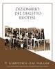 dizionario del dialetto ruotese pe narrucurd cume parlamme