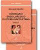 dizionario enciclopedico di storia napoletana opera completa 2 tomi   giovanni bausilio