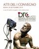 dtc atti del i convegno annuale distretto tecnologico beni e attivit culturali della regione lazio centro di eccellenza