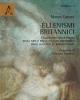 ellenismi britannici lellenismo nella poesia nelle arti e nella cultura britannica dagli augustei al romanticismo   marco canani