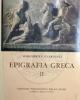 epigrafia greca vol ii epigrafi di carattere pubblico   margherita guarducci