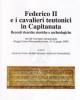 federico ii e i cavalieri teutonici in capitanata
