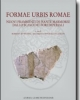 formae urbis romae nuovi frammenti di piante marmoree dallo scavo dei fori imperiali