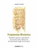 fragmenta historica problemi aperti e indicazioni di metodo nella riflessione sui frammenti degli storici greci   amedeo visconti