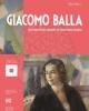 giacomo balla dal futurismo astratto al futurismo iconico   catalogo della mostra a cura di  fabio benzi