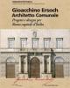gioacchino ersoch architetto comunale progetti e disegni per roma capitale ditalia