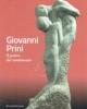 giovanni prini ll potere del sentimento   catalogo della mostra roma galleria darte moderna 2017