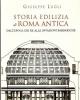giuseppe lugli storia edilizia di roma antica   dallepoca dei